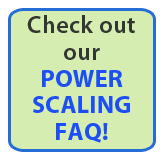 View our Power Scaling FAQ!